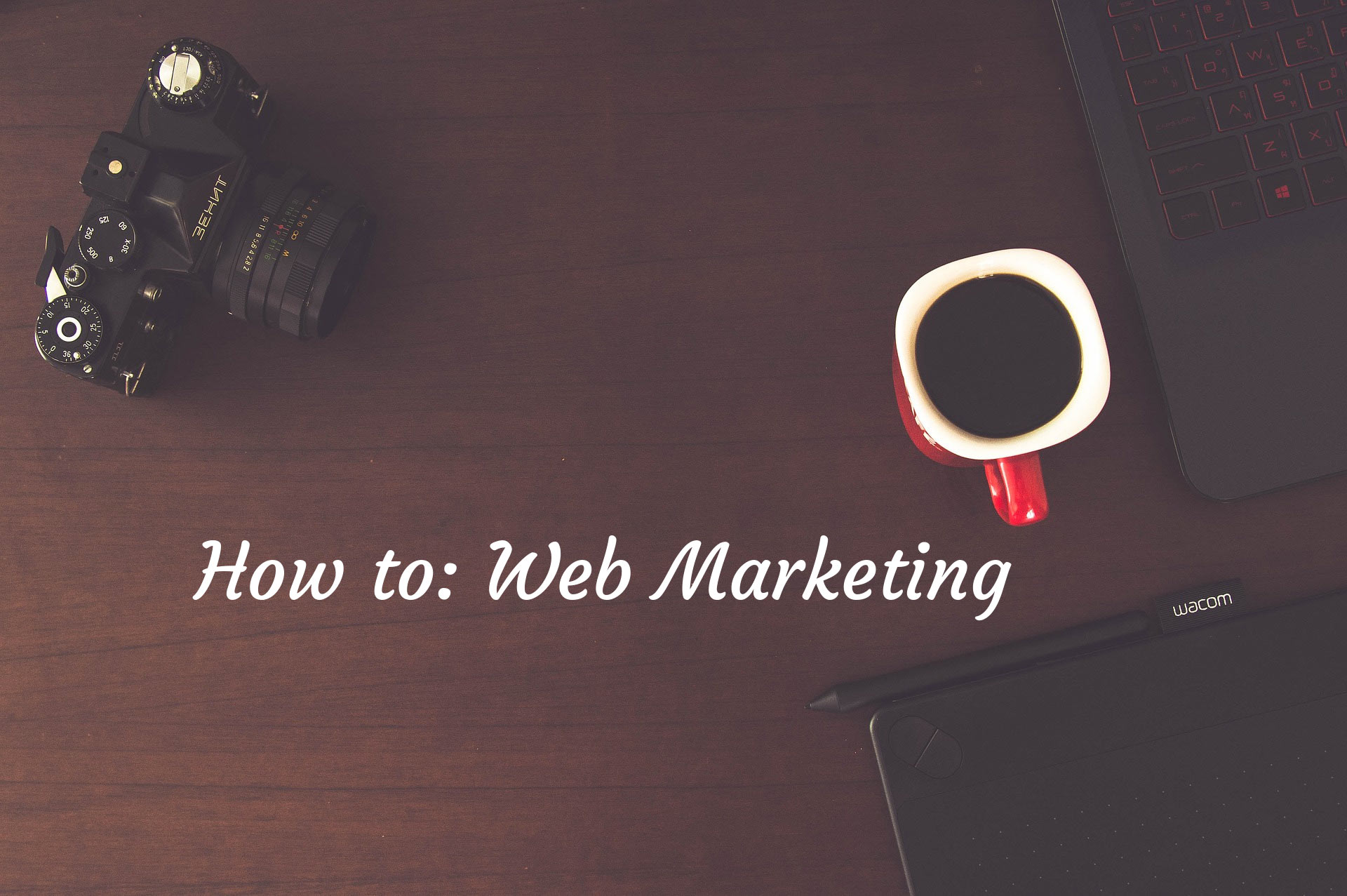 How to: Web Marketing